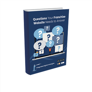 Questions your Franchise Website Needs to Answer
